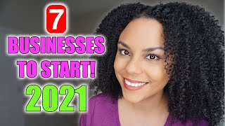 7 Online Businesses To Start In 2021 For Beginners!