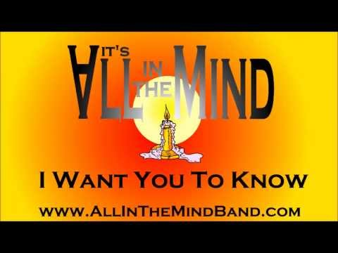 It's All In The MInd - I Want You To Know - Smashpipe people