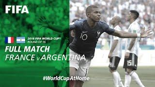 France v Argentina | 2018 FIFA World Cup | Full Match