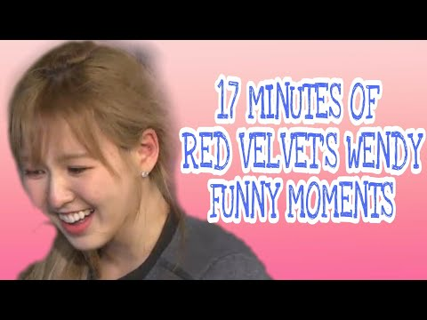 17 Minutes Of Red Velvet's Wendy Funny Moments