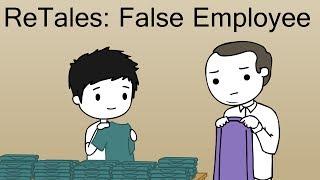 ReTales: False Employee