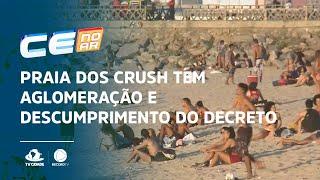 Praia dos Crush tem aglomeração e descumprimento do decreto estadual