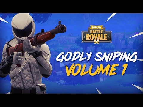 Godly Sniping - Volume 1 - Fortnite Battle Royale Highlights - Ninja