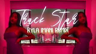Track Star (Kyla Imani Remix)