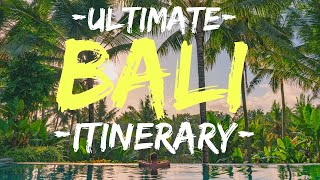 Bali Itinerary: BEST of BALI in 10 days
