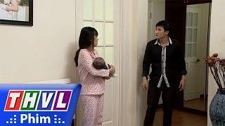 THVL | Những nàng bầu hành động - Tập 17[1]: Hưng cằn nhằn Hồng chuyện đưa đứa bé lạ hoắc về nhà