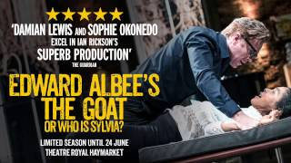 Edward Albee's The Goat, or Who is Sylvia? | Starring Damian Lewis & Sophie Okonedo
