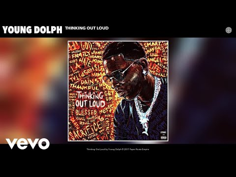 Young Dolph - Thinking Out Loud (Audio)