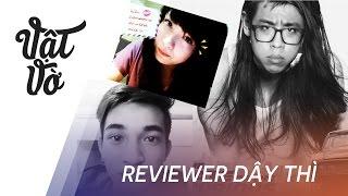 Vật Vờ  Các reviewer đã dậy thì như thế nào? #puberty challenge phần 1