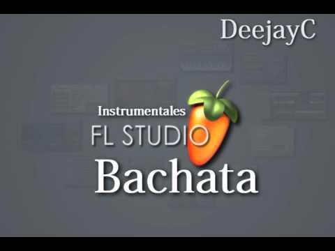 BACHATA INSTRUMENTALES  FL STUDIO DJC