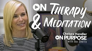 Chelsea Handler: ON Spirituality & Meditation | ON Purpose Podcast Ep. 9