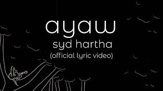 syd hartha | ayaw (official lyric video)