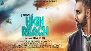High Reach | (Full HD) | J Noor | New Songs 2018 | Latest Songs 2018