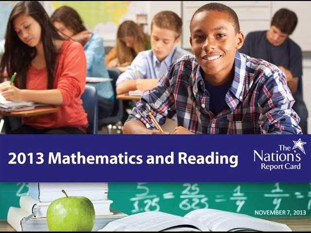 NAEP 2013 Mathematics and Reading Report Site Webinar