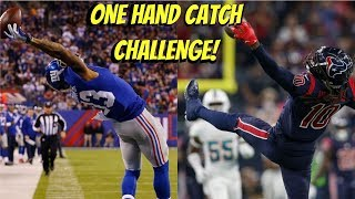 WHO CAN GET A ONE HAND CATCH FIRST?!? ODELL BECKHAM JR VS DEANDRE HOPKINS!!