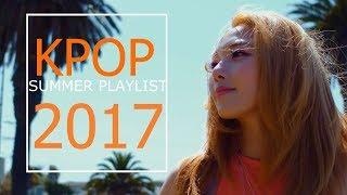Kpop Summer 2017 Playlist