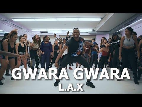 L.A.X - GWARA GWARA (BADDEST VERSION)   Meka Oku Choreography