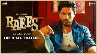 Raees 2017 Movie Trailer Shah Rukh Khan Video HD