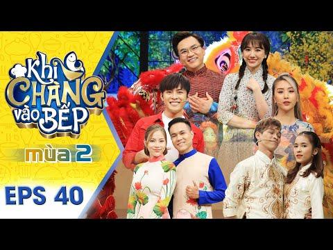 Khi Chàng Vào Bếp | Mùa 2 - Tập 40: Hari Won mặc Hanbok cùng Đại Nghĩa gửi lời chúc đến khán giả