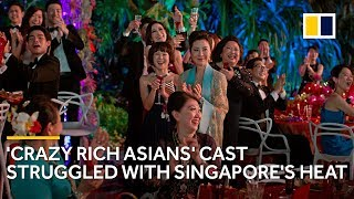 'Crazy Rich Asians' cast struggled with Singapore's heat