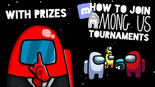 HOW TO JOIN AMONG US TOURNAMENTS (WITH PRIZES)