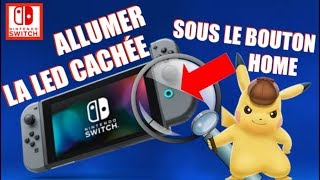​NINTENDO SWITCH | ALLUMER LA LED CACHÉE DU BOUTON HOME !