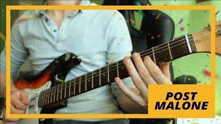 Post Malone - Congratulations - Guitar Cover