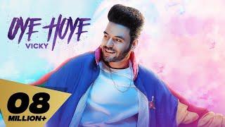 Latest Punjabi Video Oye Hoye - Vicky Download