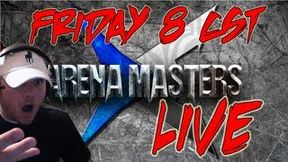 Arena Masters Live - Real Time Live Arena Coverage with Bloodvein and Hotted!