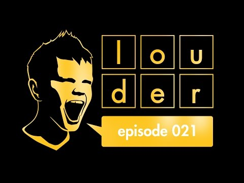 the prophet - louder episode 021
