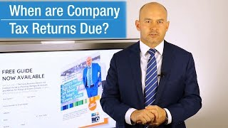 When Are Tax Returns Due for Companies in Australia