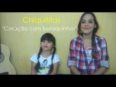 Baixar Chiquititas/ Coração com buraquinhos/ Cover Juliana Ribeiro e Ana Júlia