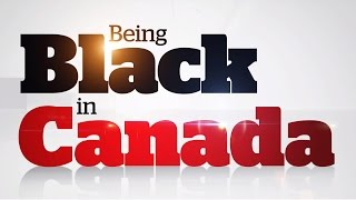 CBC News: Being Black in Canada (2016)