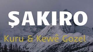 Şakiro Remix - Kuru & Kewê Gozel