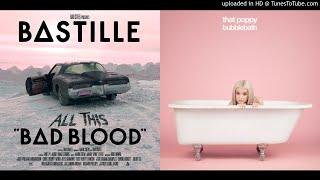 Night of the Money - Bastille & Poppy (mashup)