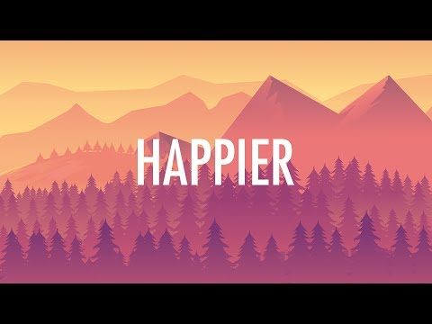 Marshmello, Bastille – Happier (Lyrics)  🎵