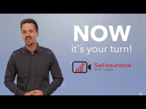 Sell Insurance With Video - How To Generate Leads With Video
