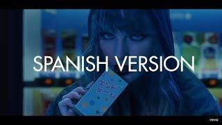 Taylor Swift  -  End Game ft. Ed Sheeran (Spanish Version) - Cover en Español
