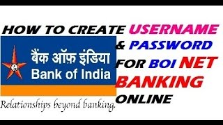 BOI internet Banking Setup | Create Usernsme & Password | Step by Step  | Hindi/Urdu