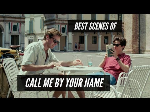 Call Me By Your Name - best scenes movie 2017 HD