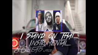 E-40 FT. JOYNER LUCAS & T.I. - I STAND ON THAT [Instrumental]