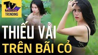Thu Hương cô gái Đầm Sen lại tiếp tục mặc thiếu vải ra bãi cỏ chụp hình