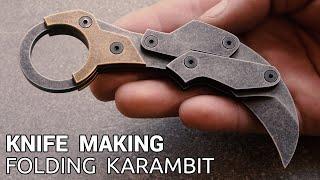 Knife Making - Folding Karambit