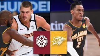 Denver Nuggets vs. Oklahoma City Thunder | 2019-20 NBA Highlights