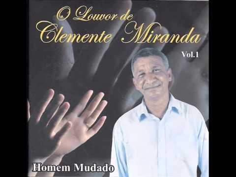Baixar Clemente Miranda - 07   Amigos e Nada Mais