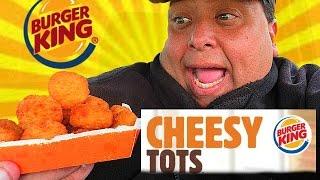 BURGER KING® Cheesy Tots Review!