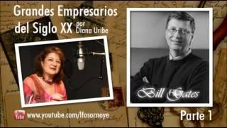 21. Bill Gates. Parte 1 (Grandes Empresarios del Siglo XX).