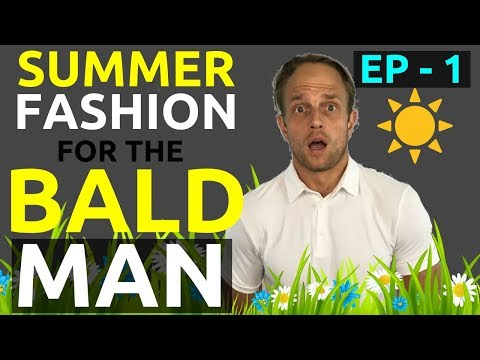 Summer Fashion For Bald Men Part I | Bald Men Fashion Urban Streetwear Looks | Bald Men Style