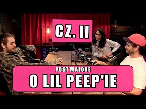 POST MALONE O ŚMIERCI LIL PEEP'A CZ. 2