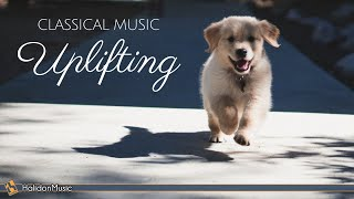 Happy Classical Music - Uplifting, Inspiring & Motivational Classical Music